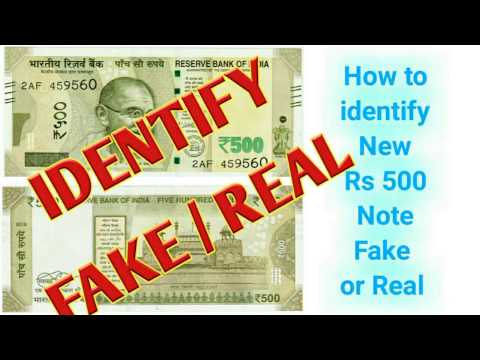 How to identify new 500 note fake or real