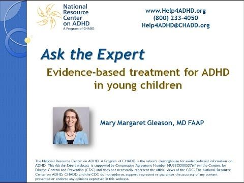 Evidence-based treatment for ADHD in young children