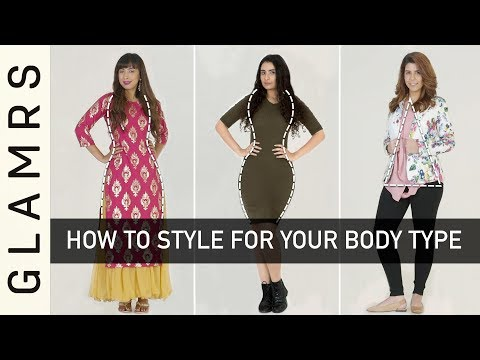 How To Dress for Your Body Type - Styling Tips for Your Body Shape | Glamrs