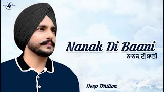 NANAK DI BAANI | DEEP DHILLON (Official Video) | Latest Punjabi Song 2019