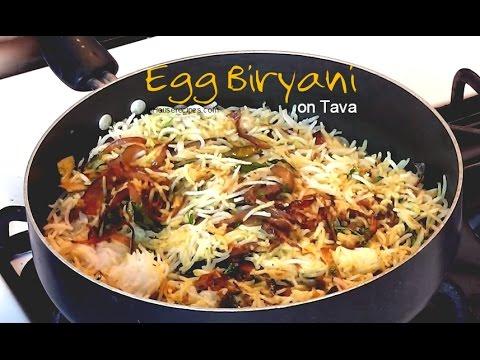 Egg Biryani on Tava Recipe - अंडा बिरयानी तवे पर बनाये
