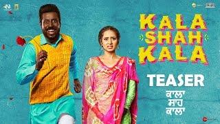 Kala Shah Kala Official Teaser   New Punjabi Movie 2019   Binnu Dhillon, Sargun Mehta   14 Feb 2019