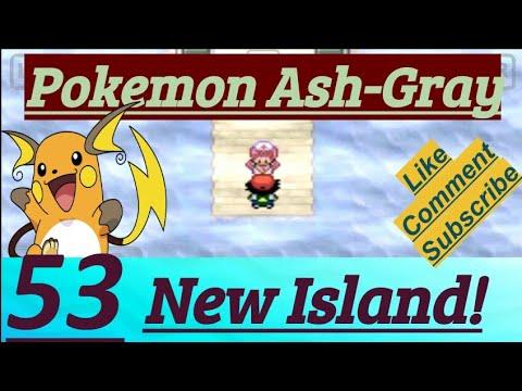 Pokemon Ash-Gray Part 53 New Island Flashed Neo Ticket, Slowpoke To Slowbro & Old Shore Wharf