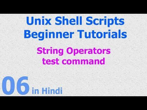 06 - Unix Shell Scripts - String Operators - Test Command