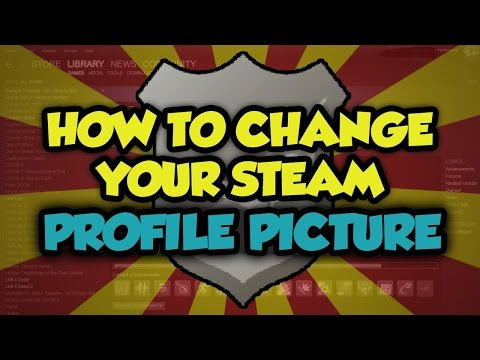 How To Change Your Steam Profile Picture- 2016