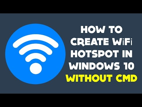 How To Turn Windows 10 Laptop into WiFi Hotspot Without CMD