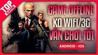 Top Game Offline Hay Nhất Mới Đạp Cửa Vả Mồm Mobile 2020 | TopGame