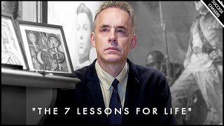 """How to Create the Life You Want (""""the 7 lessons for life"""") - Jordan Peterson"""