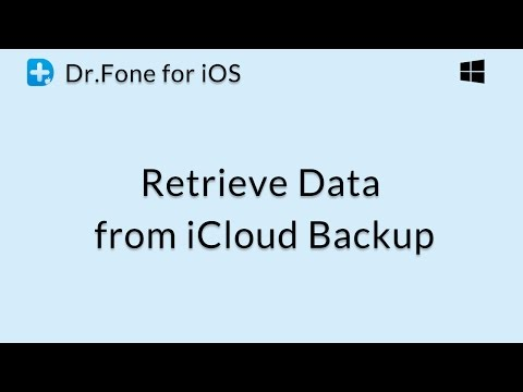 Dr.Fone for iOS: Retrieve Data from iCloud Backup File