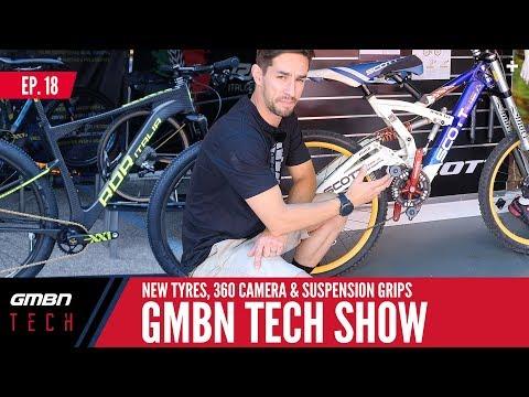 New Mountain Bike Tyre Tech, 360° POV Camera & Suspension Grips | GMBN Tech Show Ep. 18