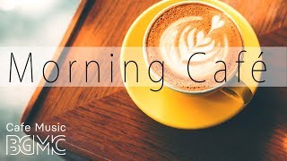 Download Relaxing Cafe Music - Good Morning Jazz & Bossa Nova Instrumental Music to Chill Out Video