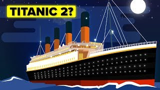 Why Has Titanic 2 Not Been Built?