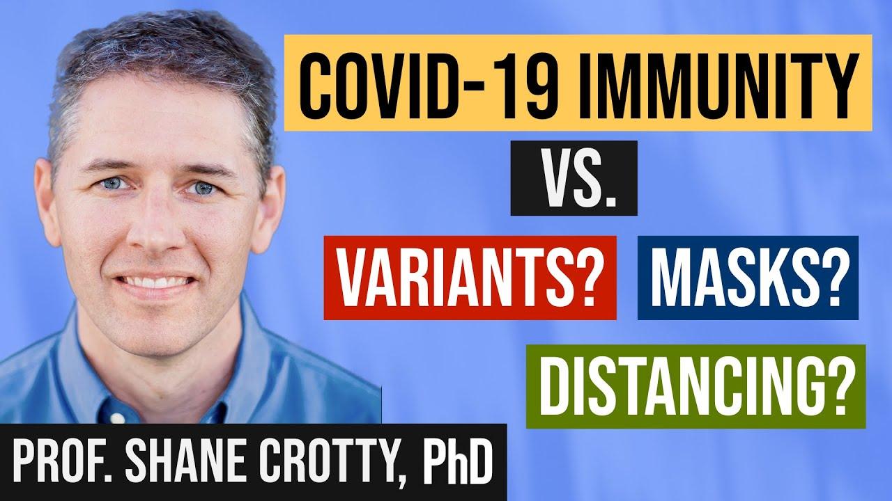 COVID Variants vs. Coronavirus Vaccines (AstraZeneca, Pfizer, Moderna, Johnson & Johnson) + Immunity