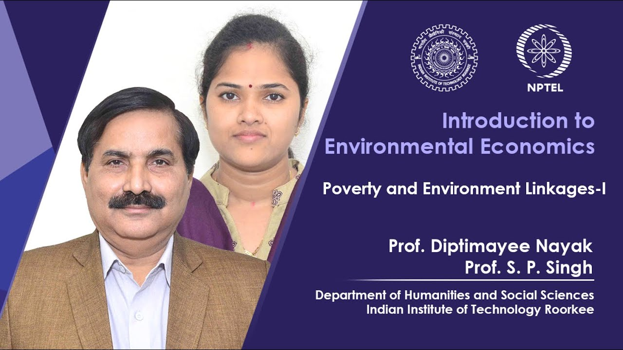LEC 16: Poverty and Environmental Linkages-I