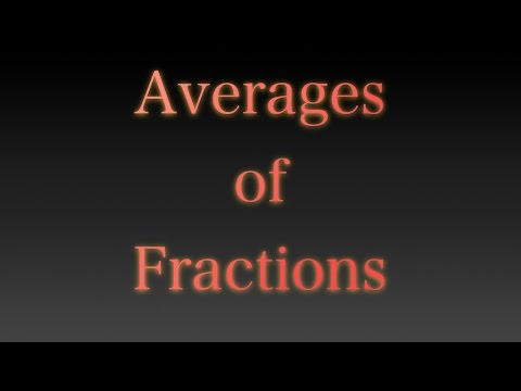 Averages of Fractions