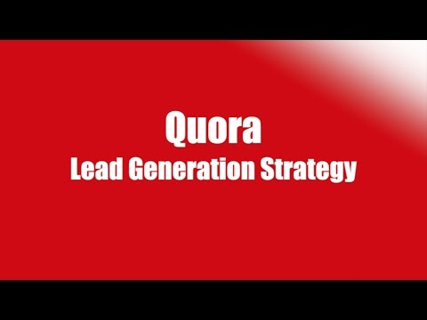 How To Use Quora To Get Leads Tutorial