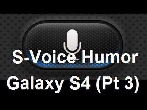 Galaxy S4 S-Voice Humor (Part III)
