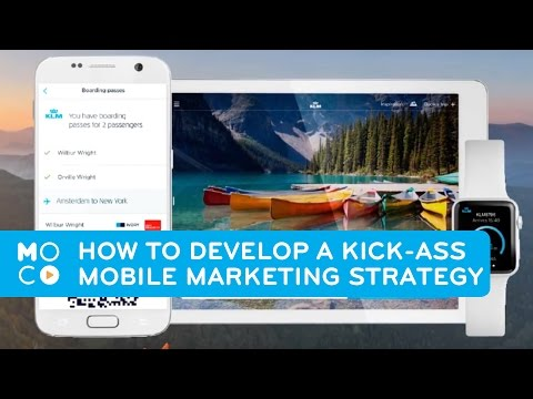 How To Develop a Kick-Ass Mobile Marketing Strategy | Mobile Marketing #3 | #MoComoments