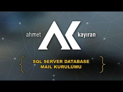 Sql Server Database Mail Kurulumu ve mail gönderme