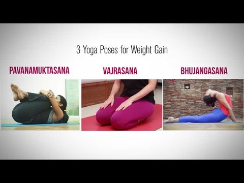 Yoga Asanas for Weight Gain