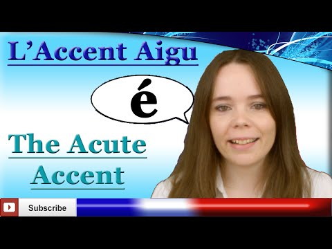 The Acute Accent with Frencheezee - L'accent aigu