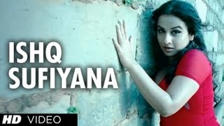 """Ishq Sufiyana Full Song"" ""The Dirty Picture""   Emraan Hashmi,Vidya Balan"