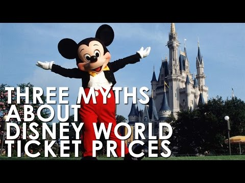 Three Myths About Disney World Ticket Prices