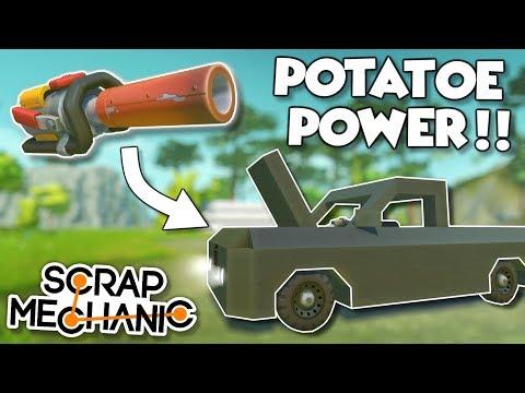 SPUD GUN POWERED VEHICLES! Truck and Flyer - Scrap Mechanic Spud Gun Update Gameplay