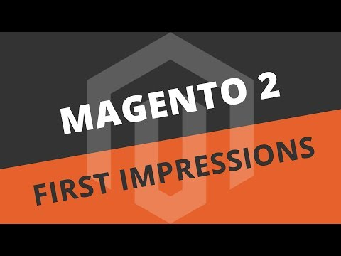 Magento 2 CE - First impressions (from an end user perspective)
