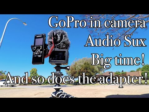 GoPro Audio Sux big time! My solution for now! - GoPro fix this!