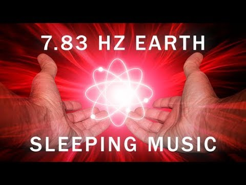 POWERFUL! Healing Frequency: 7.83 Hz Sleeping Music, Positive Heartbeat of Earth  Schumann Resonance