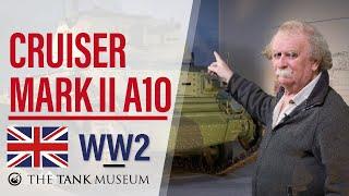 Tank Chats #79 Cruiser Mark II A10 | The Tank Museum