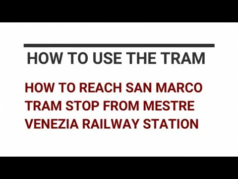 How to reach San Marco stop from Mestre Venezia railway station