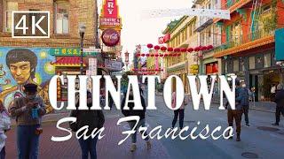 Chinatown - San Francisco California - walking tour [4K]