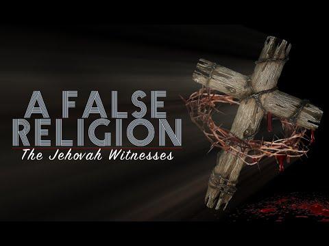 A False Religion : Jehovah's Witnesses 2017 Documentary