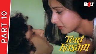 Teri Kasam | Part 10 | Kumar Gaurav, Poonam Dhillon, Nirupa Roy | Full HD 1080p