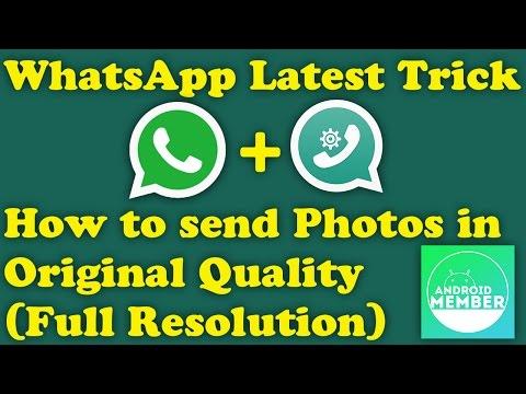 WhatsApp Trick • Send Original • High Quality • Full Resolution Photos • Pics • Images