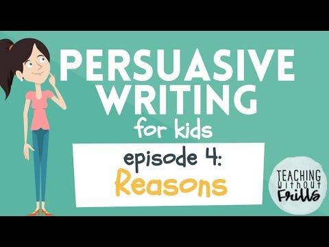 Persuasive Writing for Kids: Reasons