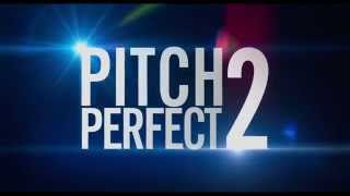 Pitch Perfect 2 Official Trailer 2 hd