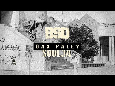 BSD BMX  Dan Paley Soulja MAIN VIDEO