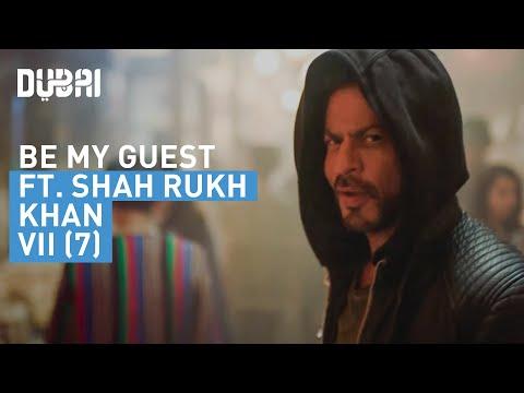 Shah Rukh Khan's personal invitation to Dubai - #BeMyGuest - Visit Dubai