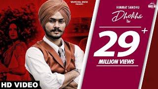 HIMMAT SANDHU : Dhokha (Official Video) Gill Raunta | New Punjabi Sad Song 2019 | White Hill Music