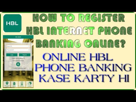 How to Register HBL Internet Phone Banking Online 2017