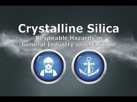 Crystalline Silica - Respirable Hazards in General Industry & Maritime