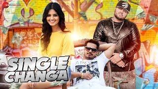 Single Changa - Official Music Video | Surbhi Singhwal | Nitish Nandwal feat Deep Jandu