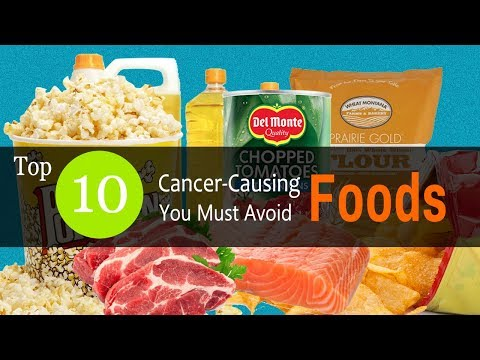Top 10 Cancer Causing Foods You Should Stop Eating | How and Ways