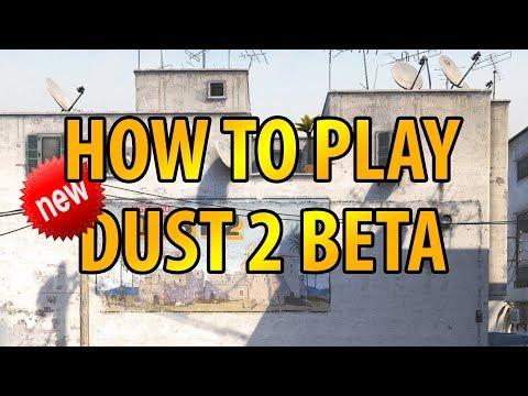 HOW TO PLAY DUST 2 REMAKE / BETA | (DE_DUST2 REMAKE) | CS:GO NEW DUST 2 UPDATE