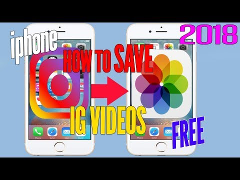 SAVE Instagram VIDEOS iPHONE To Camera Roll EASY Download IG Videos Tutorial 2018 Apple iPHONE IOS
