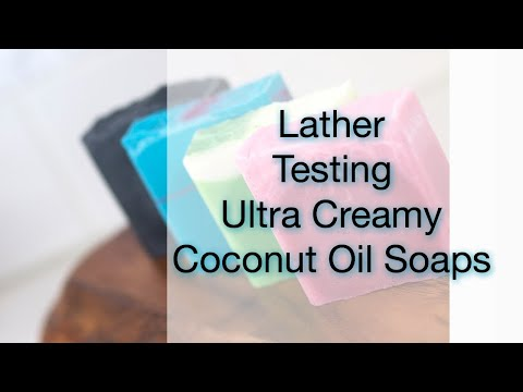 SOAP LATHER TEST|COCONUT OIL SOAP|SPRING IS HERE!
