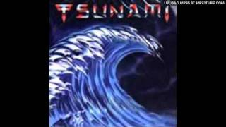Tsunami - The Runaround